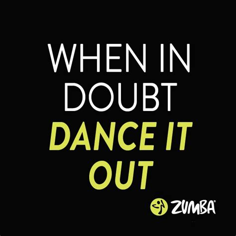 25+ Best Zumba Quotes On Pinterest  Zumba Fitness, Zumba. Crush Secret Quotes. Encouragement Quotes Photos. Cute Quotes Smile. Family Quotes Lyrics. Good Quotes Personality. Harry Potter Quotes Butterbeer. Strong Political Quotes. Good Quotes By Beyonce