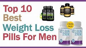 Weight Loss Pills   Top 10 Best Weight Loss Pills For Men 2020