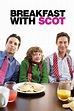 Breakfast with Scot (2007) - Posters — The Movie Database ...