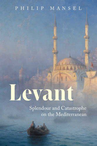 The Best Books On The Levant Five Books