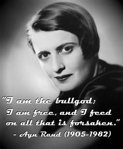 The Women and P... Ayn Rand Philosophy Quotes