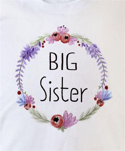big sister  sister  shirt babygrow floral