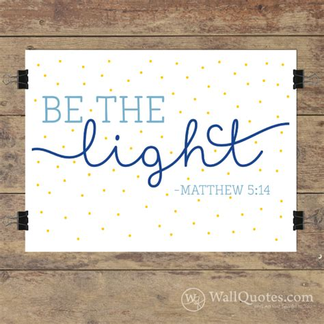 be the light wall quotes gicl 233 e art print wallquotes com