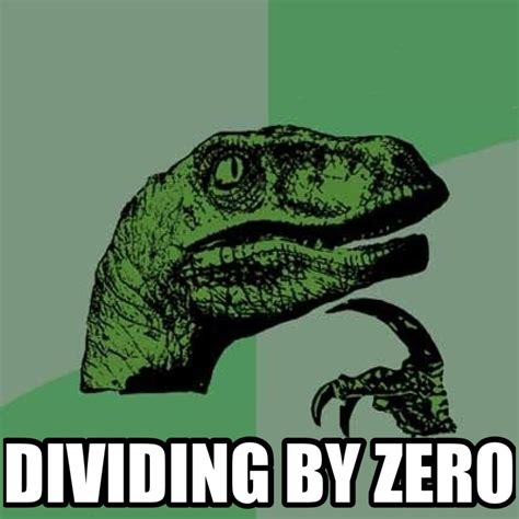 Divide By Zero Meme - dividing by zero meme factory funnyism funny pictures