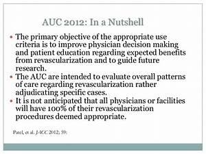 Appropriate Use Criteria For Coronary Revascularization
