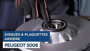 Changer Les Plaquettes : peugeot 5008 changer les disques et plaquettes de frein arri res youtube ~ Maxctalentgroup.com Avis de Voitures