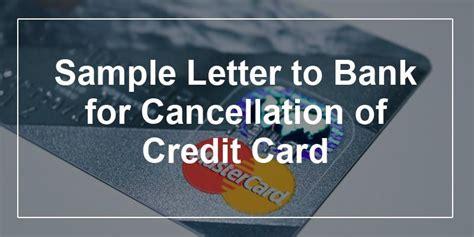 sample letter  bank  cancellation  credit card