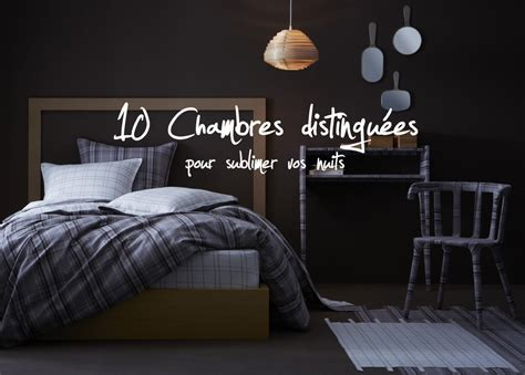 idee de deco de chambre dix idées déco pour une chambres distinguée the déco