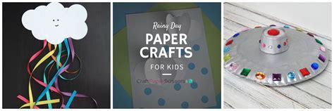 rainy day paper crafts  kids craft paper scissors