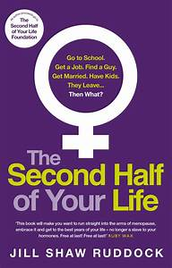 Jill Shaw Ruddock talks about The Second Half of Your Life ...