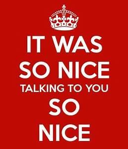 Nice To Meet Yo... Nice Talks Quotes