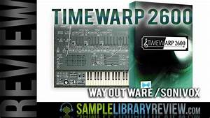 Review  Timewarp 2600 By Way Out Ware    Sonivox