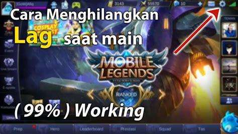 Cara Untuk Menghilangkan Lag Saat Main Mobile Legend #2
