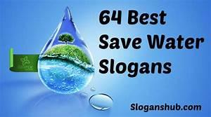 Save Water Slogans | Environment Slogans | Pinterest ...