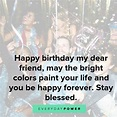 Happy Birthday Quotes & Wishes for Your Best Friend ...