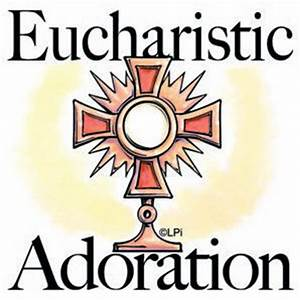 Adoration of the Blessed Sacrament | Roman Catholic ...