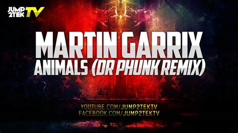 martin garrix animals dr phunk remix youtube
