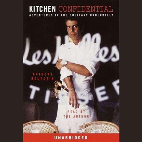 kitchen confidential  anthony bourdain read  anthony
