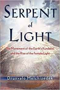 The Serpent Of Light by Serpent Of Light Beyond 2012 The Movement Of The Earth