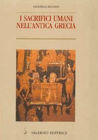 Casa Editrice Salerno by I Sacrifici Umani Nell Antica Grecia Salerno Editrice