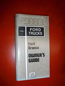 1981 Ford Bronco Original Factory Owners Manual Guide