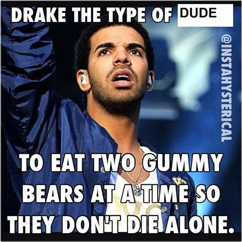 Drake Memes Funny - 1000 images about funny drake memes on pinterest the internet childhood ruined and kevin hart