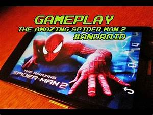 Gameplay The Amazing Spider-Man 2 - Android - YouTube