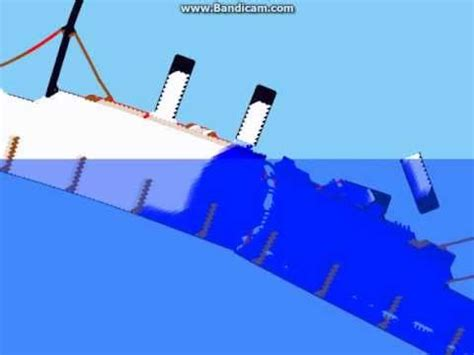 titanic sinking simulation sinking simulator youtube
