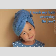Your Say Do You Wash Your Hair Everyday?  My Women Stuff
