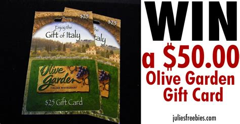 olive garden gift cards win an olive garden gift card julie s freebies