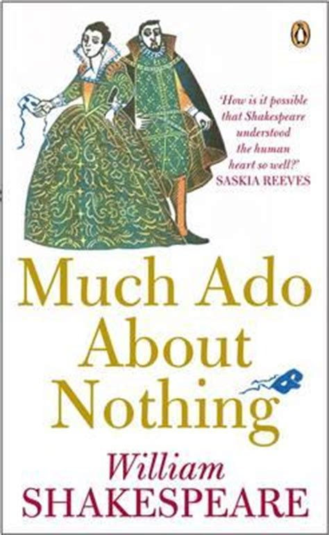 much ado about nothing modern adaptation much ado about nothing william shakespeare 9780141012308