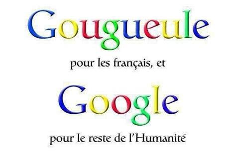 humour français gougueule fran 231 ais world the world and
