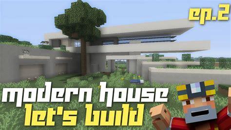 Let's Build A Modern House! (part 2