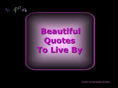 Beautiful Quotes To Live By
