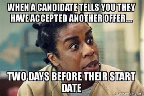 Hr Memes - 20 hilarious talent acquisition memes that are way too accurate ideal