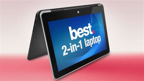 best convertible pc best 2 in 1 laptop 2018 the best convertible laptops