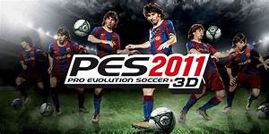 For Sale By Own Pes 2011 3d Pro Evolution Soccer Nintendo 3ds Games