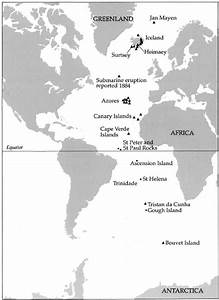 6 Volcanoes And Volcanic Islands Of The Atlantic Ocean