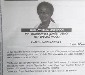 Social Media Questions Why President Akufo Addo And Mp U0026 39 S Photos Appeared On Bece Mock Exam