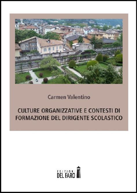 Librerie Scolastiche Firenze by Culture Organizzative E Contesti Di Formazione