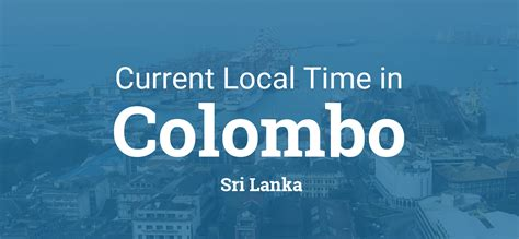current local time  colombo sri lanka