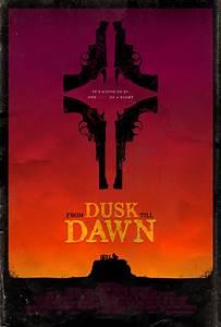From Dusk Till Dawn Poster by adamrabalais