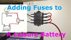 Fuses For A Leisure Battery