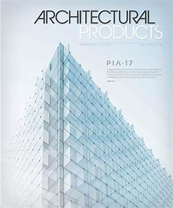 Architectural Products - November 2017 By Construction Business Media
