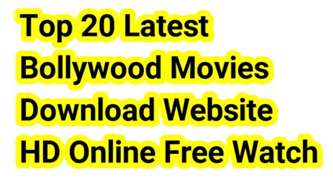 Top 20 Latest Bollywood Movies Download Websites Hd Online