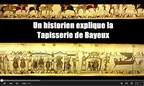 Tapisserie De Bayeux Histoire by La Tapisserie De Bayeux Expliqu 233 E Et D 233 Tourn 233 E Histoire