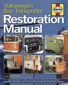 Vw Volkswagen Bay Transporter Restoration Manual Shop