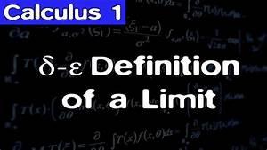 Calculus  Precise Definition Of A Limit
