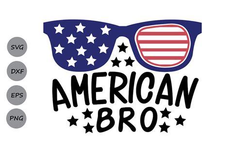 4th of july svg bundle, july 4th svg, fourth of july svg, america svg, usa flag svg, patriotic svg, independence day shirt, cut file cricut meshaarts 5 out of 5 stars (657) American Bro SVG, Fourth of July SVG, Patriotic SVG ...