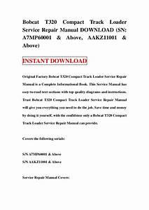 Bobcat T320 Compact Track Loader Service Repair Manual Download  Sn